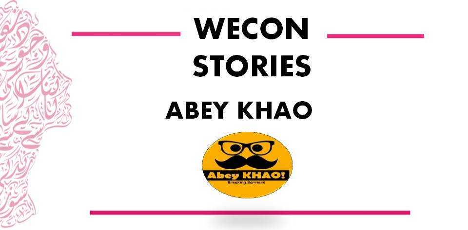 WECON STORIES- Abey Khao